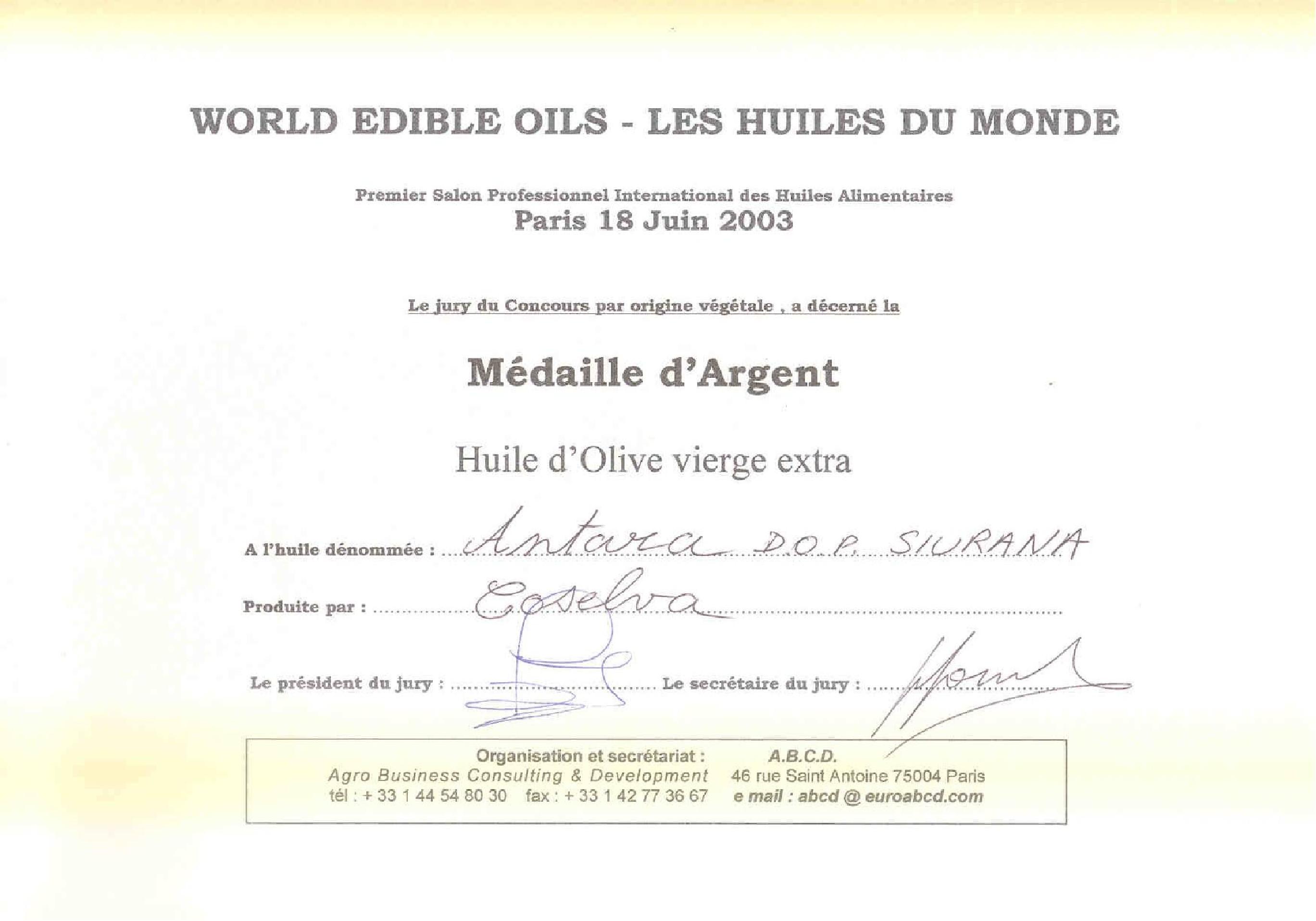 Diploma Premi MEDALLA PLATA 2003 Paris Oil
